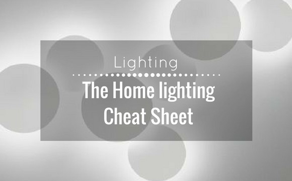 The home lighting cheat sheet