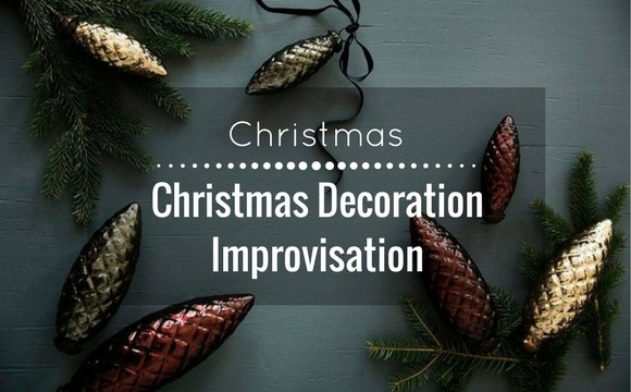 Christmas decoration improvisation