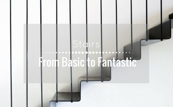 Stairs: from Basic to Fantastic