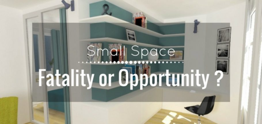 Small space : Fatality or Opportunity ?