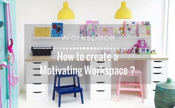 How to create a motivating workspace for studying?