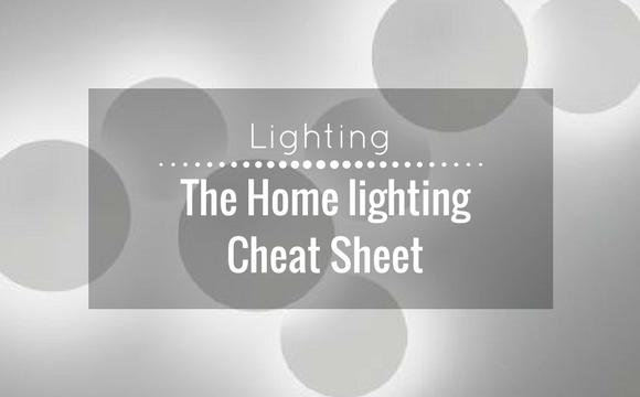 The home lighting cheat sheet