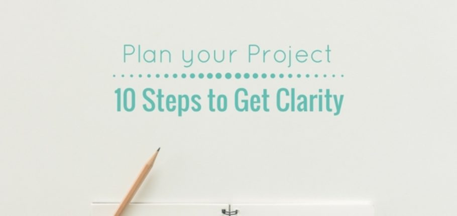 10 steps to get clarity on your Home project