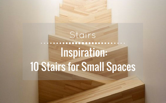 Inspiration: 10 Stairs for Small Spaces
