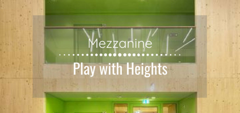 Mezzanine : play with the heights